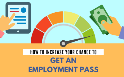 How to Increase your Chance to Get an Employment Pass
