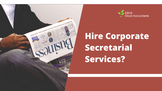 Should my Business Hire Corporate Secretarial Services?