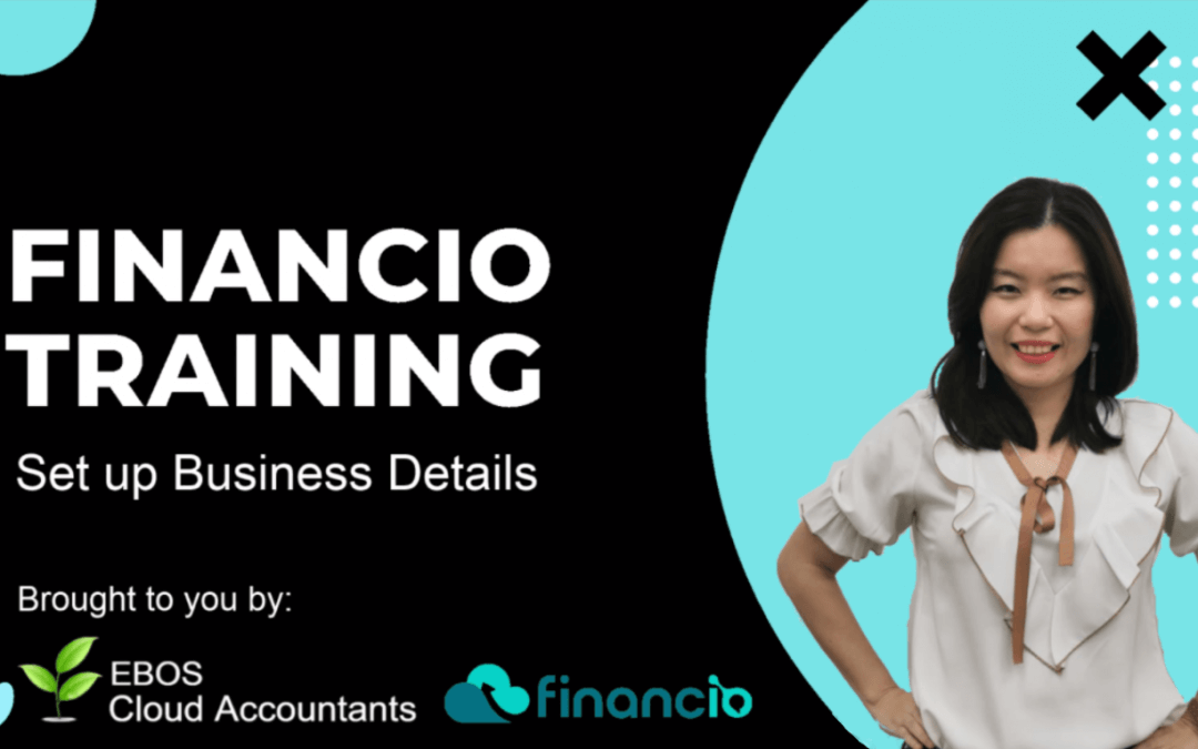 Financio Training – Set Up Business Details