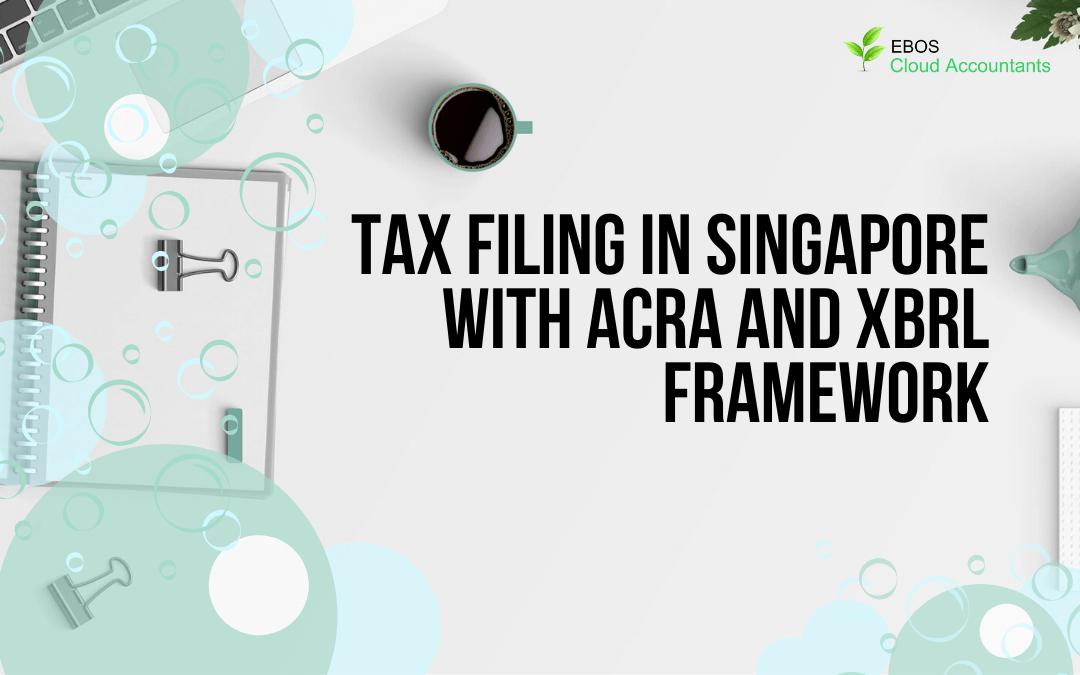 Tax Filing in Singapore with ACRA and XBRL Framework