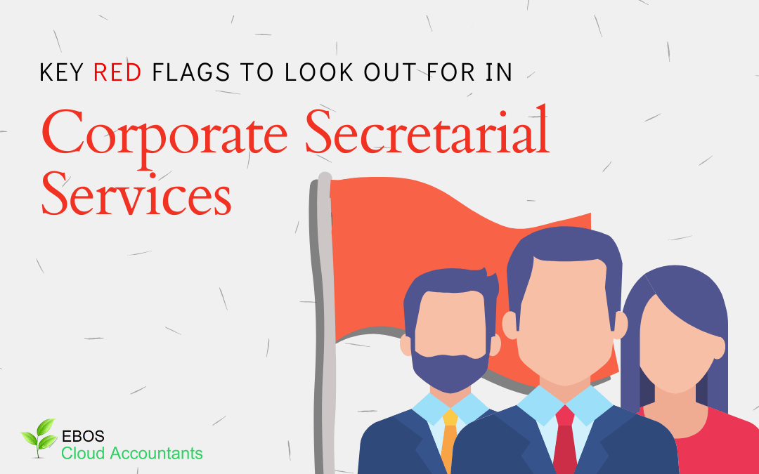 Key Red Flags To Look For In Corporate Secretarial Services