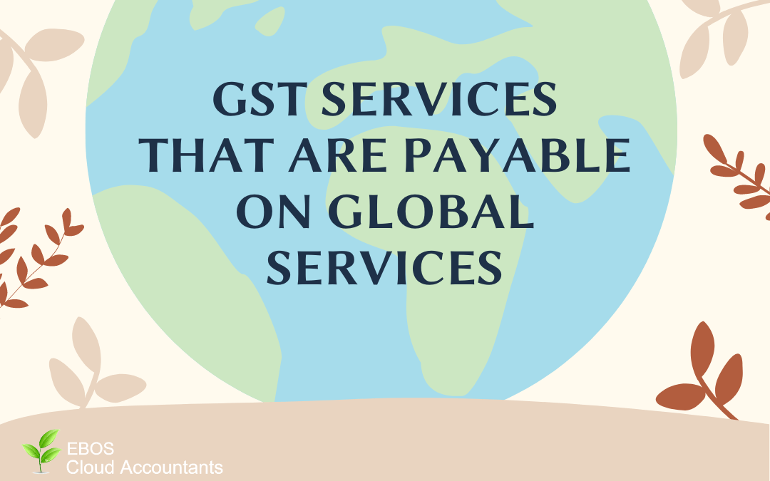 GST payable on Overseas Digital Services