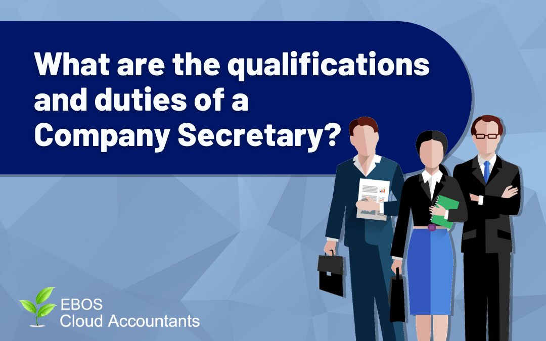 What Are The Qualifications & Duties of a Company Secretary