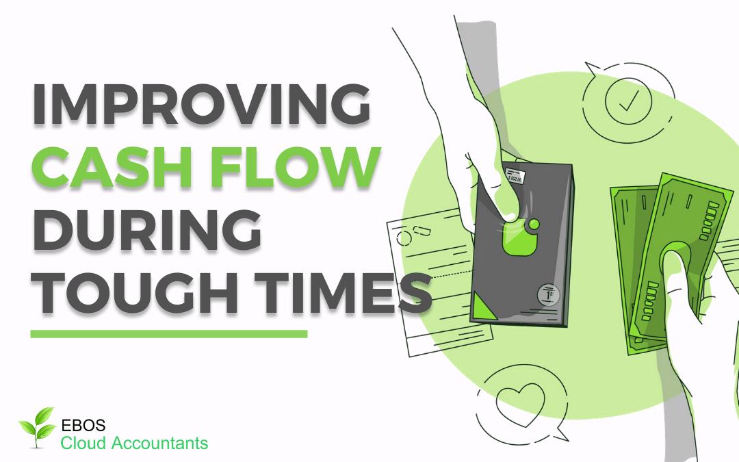 Improving Cash Flow During Tough Times