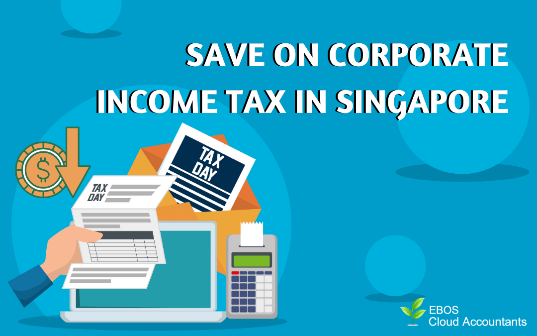 Save on Corporate Income Tax in Singapore