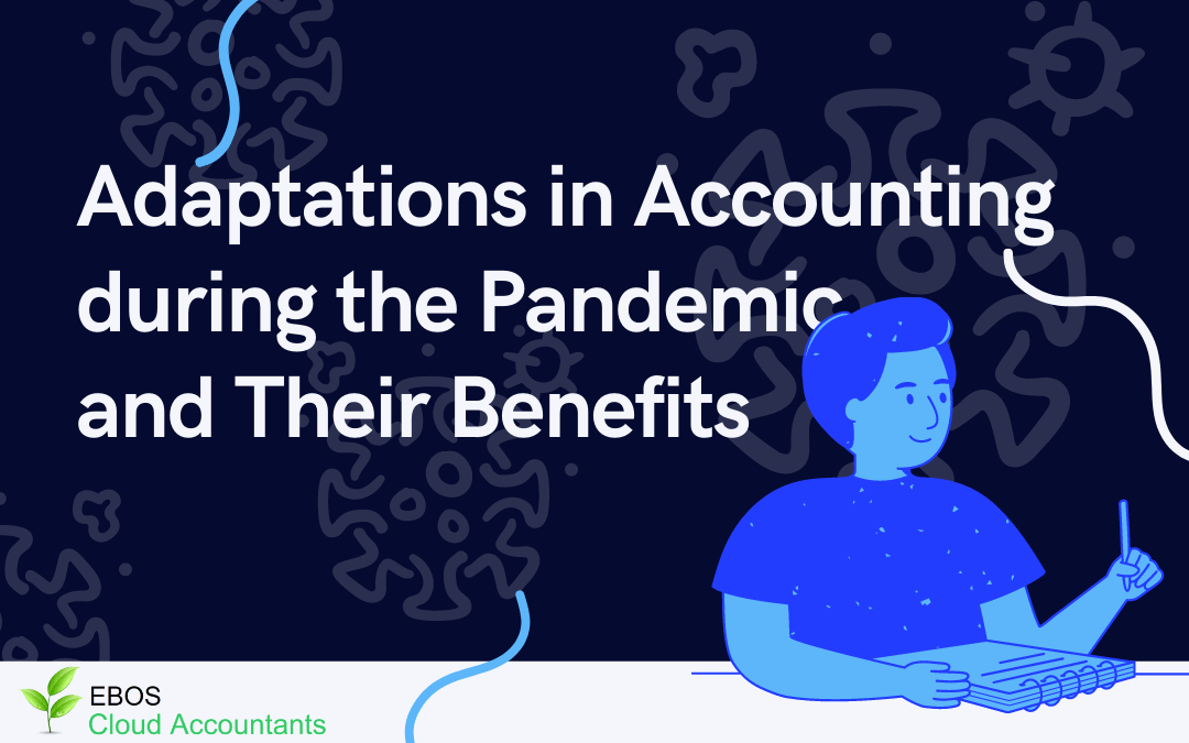 Adaptations in Accounting During the Pandemic and Their Benefits