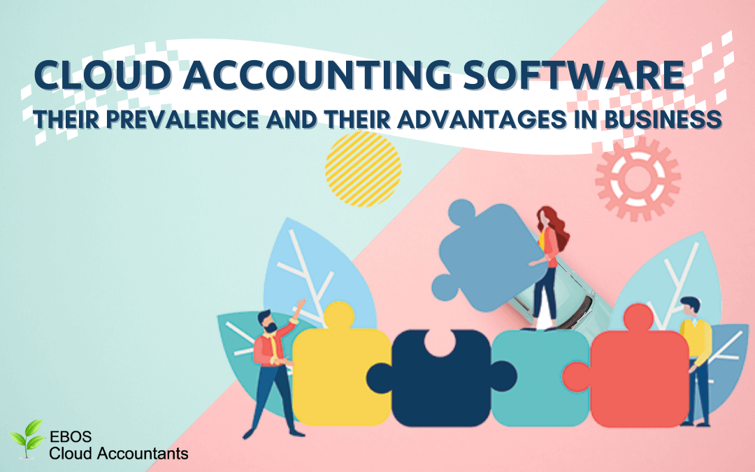 Cloud Accounting Software, Their Prevalence and Their Advantages in Business
