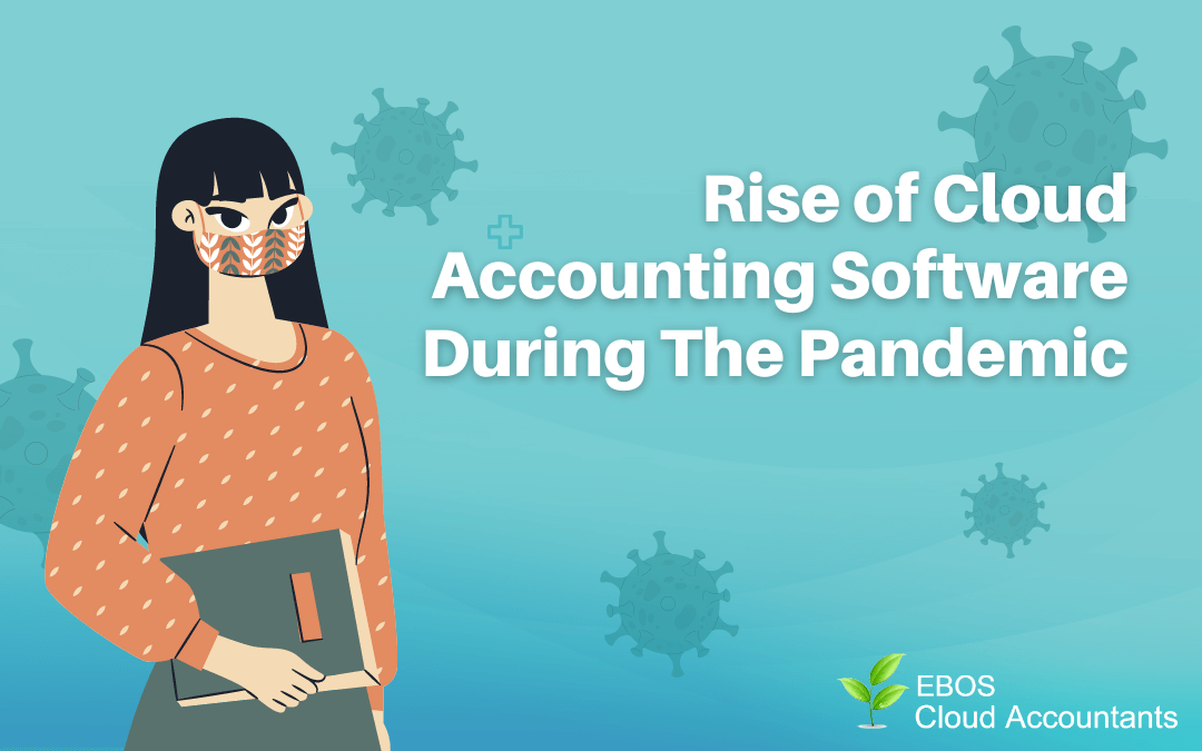 Rise of Cloud Accounting Software and Accounting Services During The Pandemic